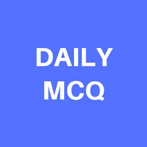 DAILY MCQ